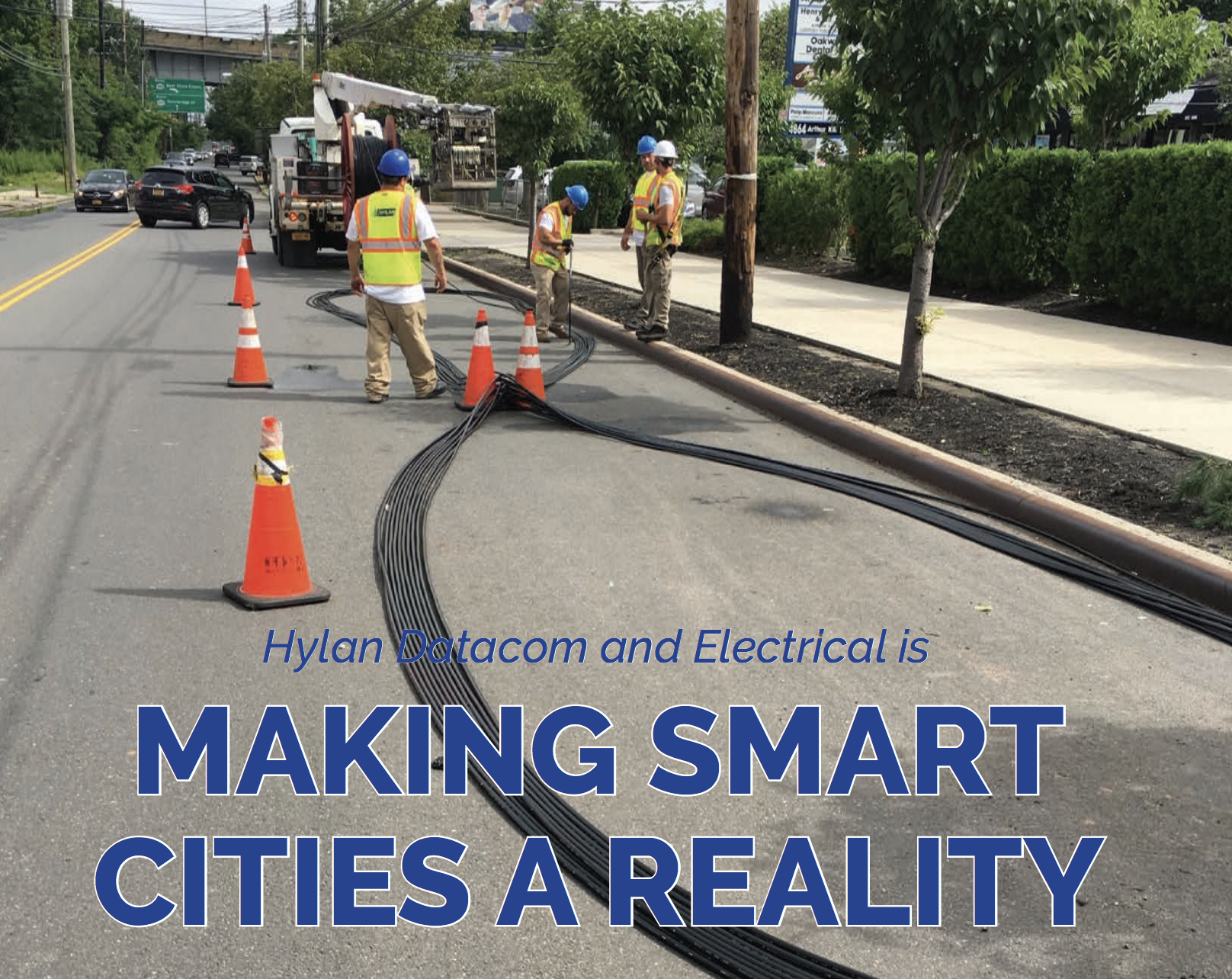Hylan: Making Smart Cities a Reality