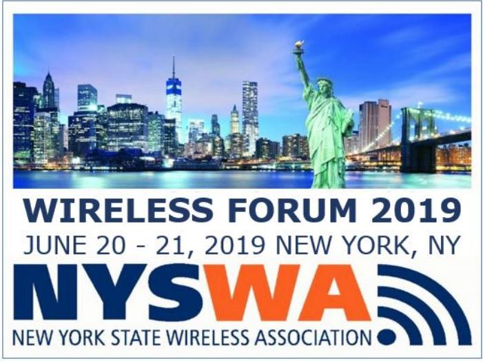 The New York State Wireless Association Wireless Forum 2019 – June 20 & 21 – New York City