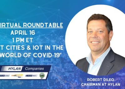 Hylan Chairman Joins Virtual Roundtable to Discuss Industry Impact of COVID-19 on Smart Cities