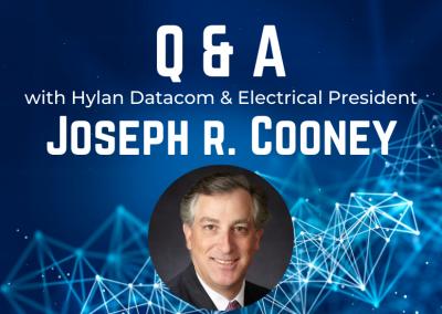 Meet Hylan Datacom & Electrical's New President, Joe Cooney