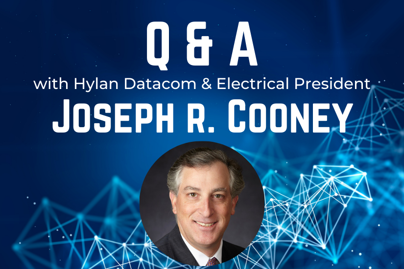Meet Hylan Datacom & Electrical's New President, Joe Cooney
